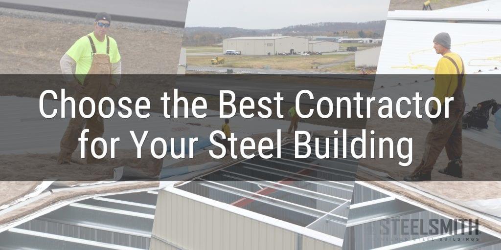 Steelsmith-SteelBuilding-HowtoChooseContractor