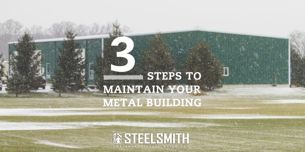 Maintain-MetalBuilding-SteelSmith