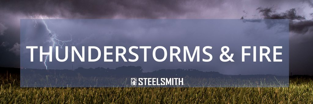 Steel buildings in thunderstorms and fire